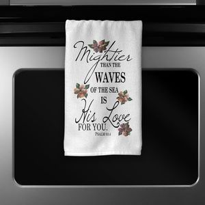 Other - Psalm 93:4 Kitchen Towel